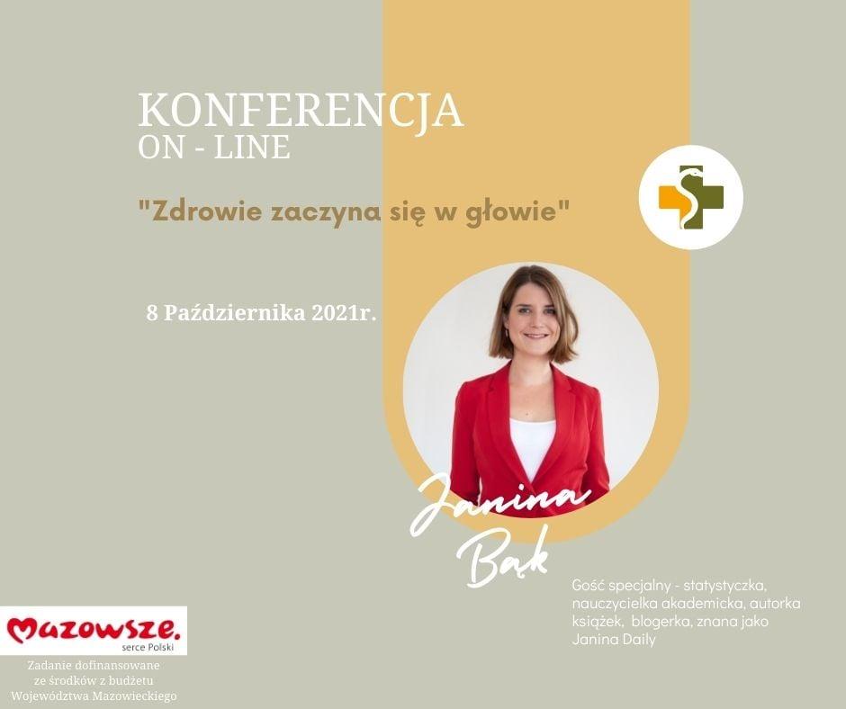 Plakat zapraszający na konfrencje online pt Zdrowie zaczyna się w głowie z gościem specjalnym Janiną Bąk